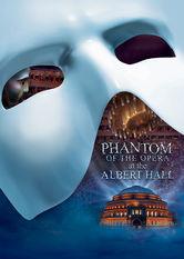 Search netflix The Phantom of the Opera at the Royal Albert Hall
