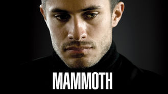 Is Mammoth on Netflix?
