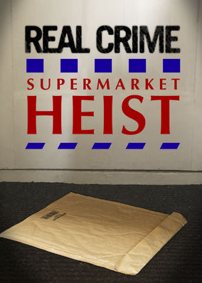 Real Crime: Supermarket Heist (Tesco...