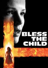 Bless the child Netflix UK (United Kingdom)