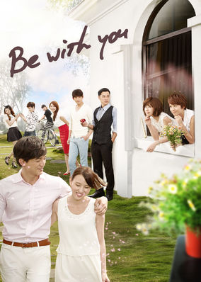 Be with You - Season 1