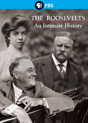 Ken Burns: The Roosevelts: An Intimate... - Season 1