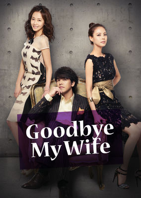 Goodbye My Wife - Season 1