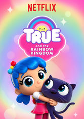 True and the Rainbow Kingdom Netflix IN (India)