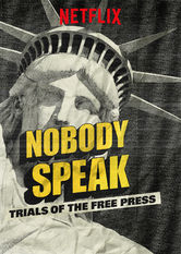 Nobody Speak: Trials of the Free Press Netflix AU (Australia)