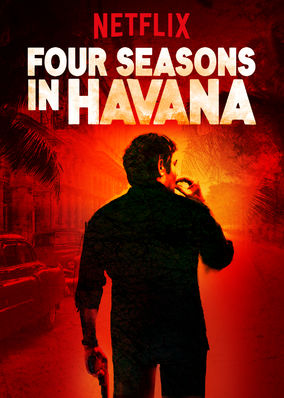 Four Seasons in Havana - Season 1
