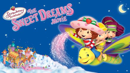 Strawberry Shortcake: Sweet Dreams