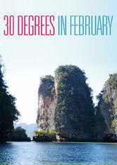 30 Degrees in February Netflix AW (Aruba)