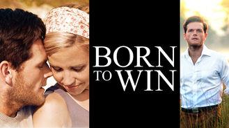 Netflix box art for Born to Win