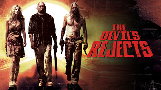 Is The Devil's Rejects on Netflix?