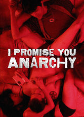 I Promise You Anarchy Netflix DO (Dominican Republic)