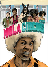 Nola Circus Netflix PR (Puerto Rico)