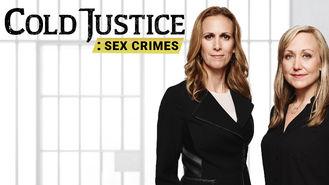 Netflix box art for Cold Justice: Sex Crimes - Season 1