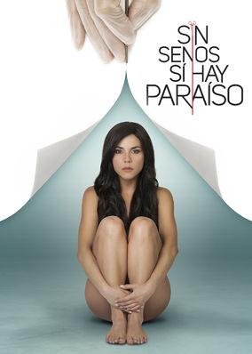 Sin Senos sí Hay Paraíso - Season 1
