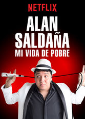 Alan Saldaña: Mi vida de pobre Netflix PR (Puerto Rico)