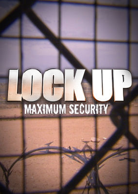 Lockup: Maximum Security - Season 1
