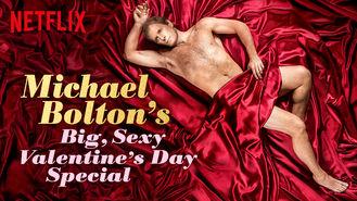 Netflix box art for Michael Bolton's Big, Sexy Valentine's...