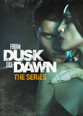 From Dusk Till Dawn: The Series - Season 1