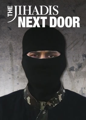 Jihadis Next Door, The