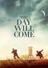 The Day Will Come Netflix AU (Australia)