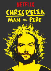 Chris D'Elia: Man on Fire Netflix AU (Australia)