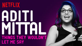 Netflix box art for Aditi Mittal: Things They Wouldn't Let...