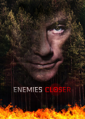 Enemies Closer