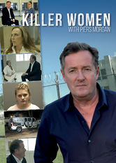 Killer Women with Piers Morgan Netflix US (United States)