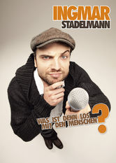 Ingmar Stadelmann: Was ist denn los mit den Menschen?