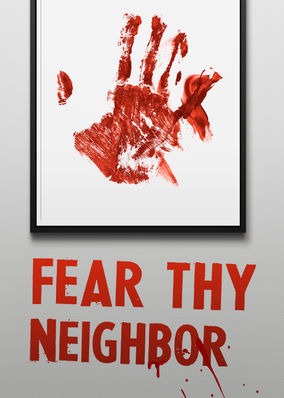 Fear Thy Neighbor - Season 1