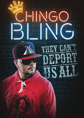 Chingo Bling: They Can't Deport Us All Netflix AU (Australia)