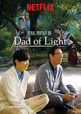 FINAL FANTASY XIV Dad of Light Netflix PH (Philippines)