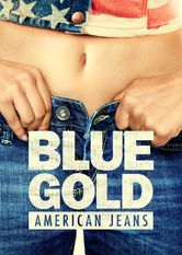 Blue Gold: American Jeans Netflix US (United States)