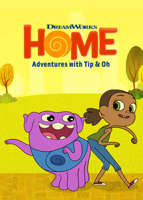 Home: Adventures with Tip & Oh - Season 2
