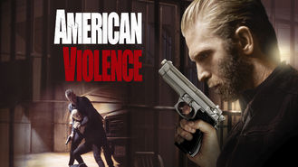 Netflix box art for American Violence
