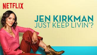 Netflix box art for Jen Kirkman: Just Keep Livin'?