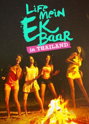 Life Mein Ek Baar (Thailand) - Season 1