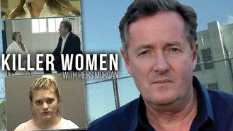 Netflix Box Art for Killer Women with Piers Morgan - Season 1