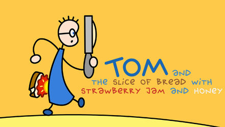 Tom & the Slice of Bread