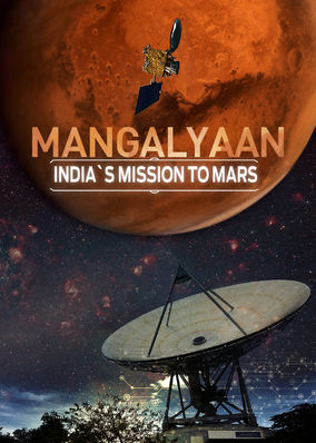 Mangalyaan: India's Mission to Mars