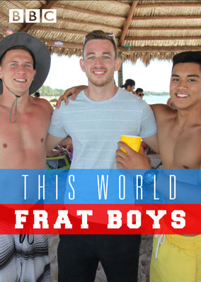 This World: Frat Boys