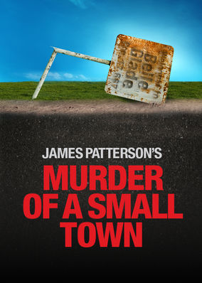 MURDER OF A SMALL TOWN