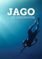 Jago: A Life Underwater Netflix PH (Philippines)
