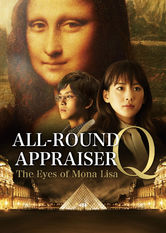 Search netflix All-Round Appraiser Q -The Eyes of Mona Lisa