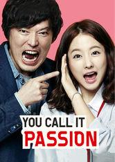 You Call It Passion Netflix KR (South Korea)