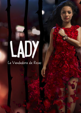 Lady, la vendedora de rosas - Season 1