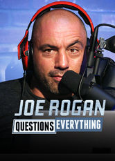Joe Rogan Questions Everything Netflix UK (United Kingdom)