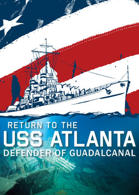 Return to the USS Atlanta: Defender of...