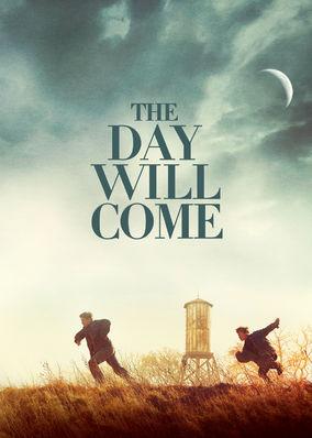 Day Will Come, The - Season 1