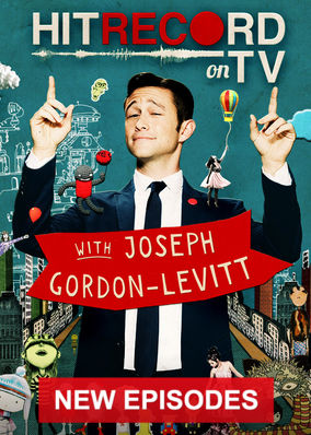 Hit Record on TV with Joseph Gordon-Levitt - Season 2